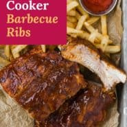 """Ribs on tray with fries, text overlay reads """"slow cooker barbecue ribs."""""""