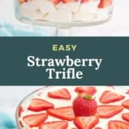 """Layered strawberry dessert, text overlay reads """"easy strawberry trifle."""""""