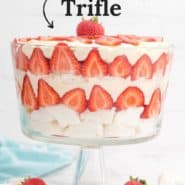 """Layered strawberry dessert, text overlay reads """"the easiest strawberry trifle."""""""