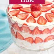 """Layered strawberry dessert, text overlay reads """"super easy strawberry trifle."""""""