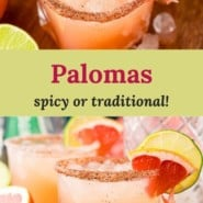 """Iced cocktail, text overlay reads """"palomas, spicy or traditional.""""."""""""