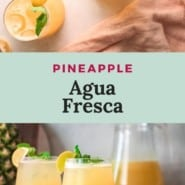 """Light yellow drink, text overlay reads """"pineapple agua fresca."""""""