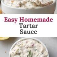 "Overhead view of tartar sauce, text overlay reads ""easy homemade tartar sauce."""