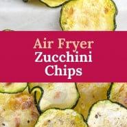 """Stack of zucchini slices, text overlay reads """"air fryer zucchini chips."""""""