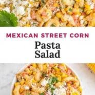 "Corn salad, text overlay reads ""mexican street corn pasta salad."""