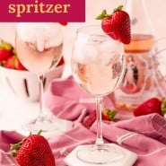 "Drink in stemmed glass, text overlay reads ""rosé spritzer."""