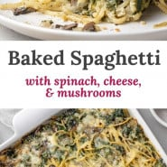 """Spaghetti with a text overlay that reads """"baked spaghetti with spinach, cheese, and mushrooms."""""""