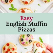 """Individual pizza, text overlay reads """"easy english muffin pizzas."""""""