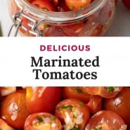 """Tomatoes in a jar, text overlay reads """"delicious marinated tomatoes."""""""