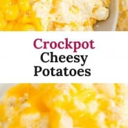 """Potatoes with cheese, text overlay reads """"crockpot cheesy potatoes."""""""