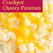 """Potatoes with cheese, text overlay reads """"easy crockpot cheesy potatoes."""""""