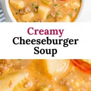 """Creamy soup with toppings, text overlay reads """"creamy cheeseburger soup."""""""