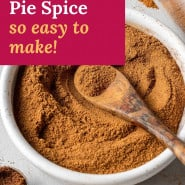 """Brown spice mixture, text overlay reads """"pumpkin pie spice, so easy to make!"""""""